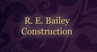 R. E. Bailey Construction